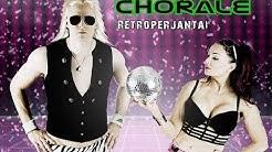 Chorale - Retroperjantai