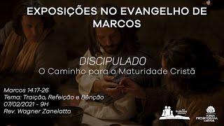 Culto Dominical 07/02/2021 - Rev. Wagner Zanelatto
