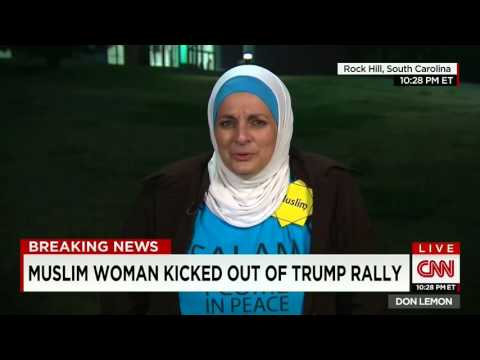 Video: Muslim Woman Abused by Crowd, Kicked Out of Donald Trump Rally Interviewed by CNN