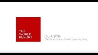 April 2016 World Report