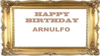 Arnulfo   Birthday Postcards & Postales - Happy Birthday