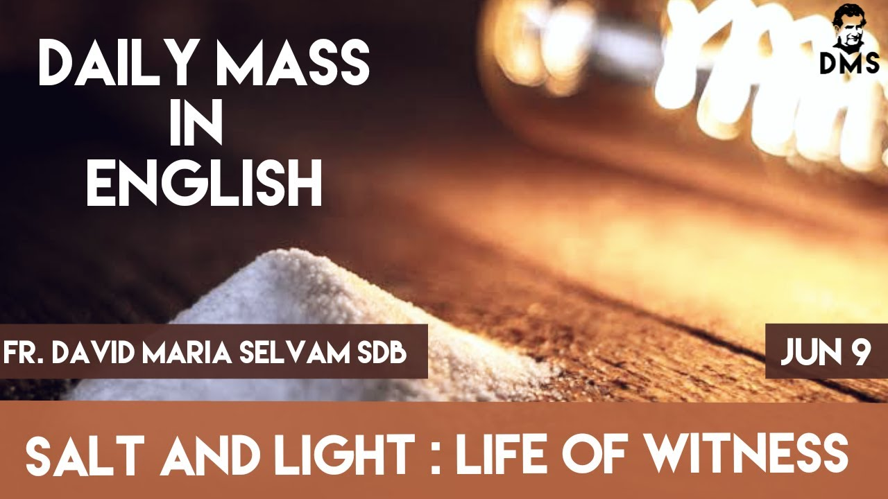 Daily Mass in English - 9th June 2020 - (Salt and Light )