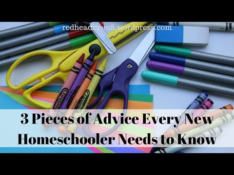 3 Pieces of Advice Every New Homeschooler Needs to Know