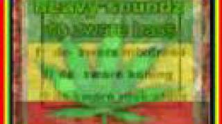HEAVY SOUNDZ \ ganja is the healing of the nation \ no more war if we smoking di dubweed \ 2005