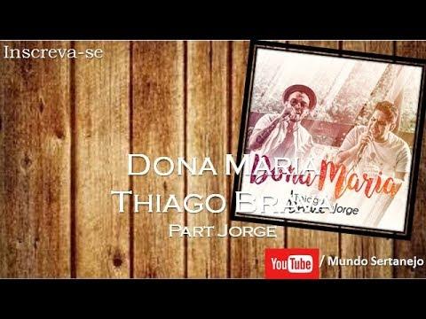 Dona Maria - Thiago Brava Part Jorge