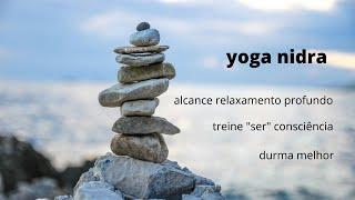 Yoga Nidra - Meditação guiada