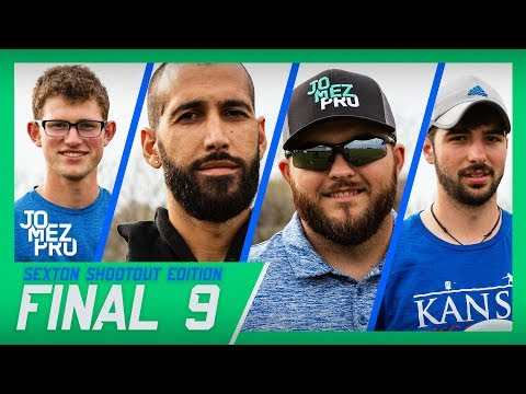 Jomez Pro Final 9 | Sexton Shootout Edition | Emporia, KS