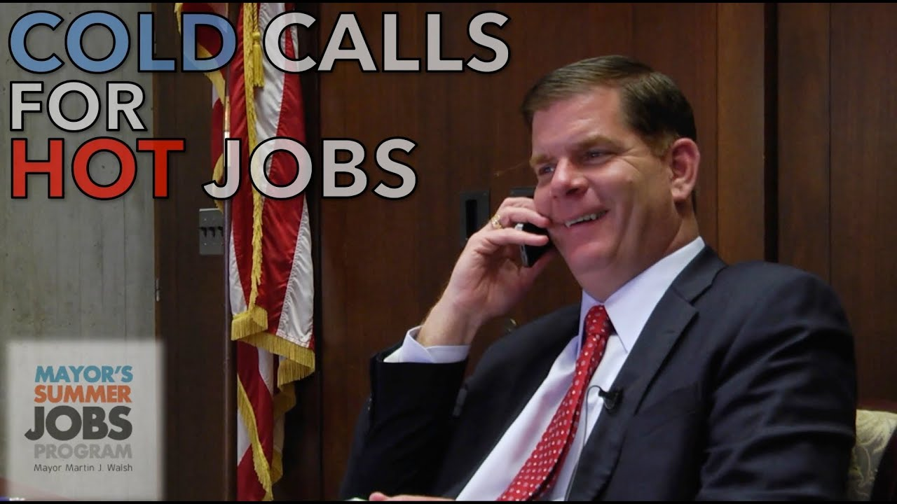 cold call for hot summer jobs cold call for hot summer jobs