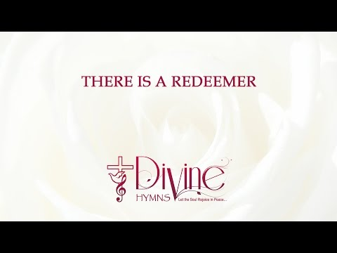 There Is A Redeemer - The Worship Collection