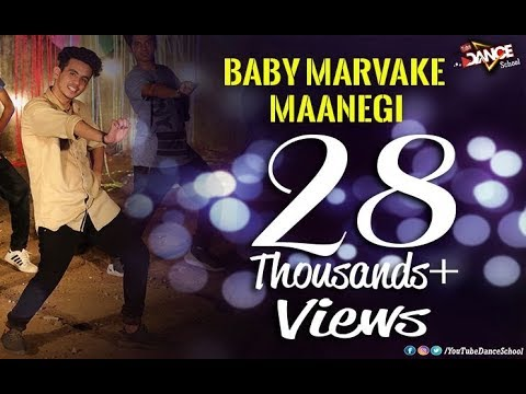 Baby Marvake Maanegi - Raftaar |Remo D'souza|Manan Sachdeva| Prince Gupta |YoutubeDanceSchool|