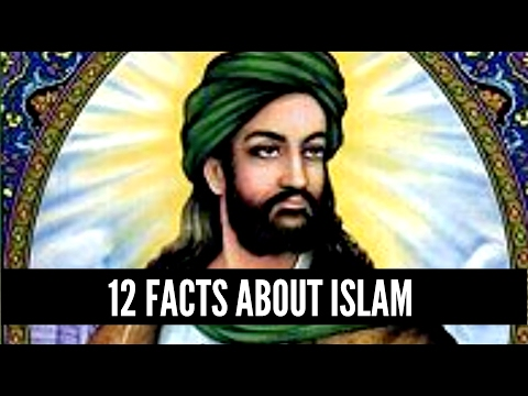 12 Facts About Islam & Prophet Muhammad - In Their Text's Own Words