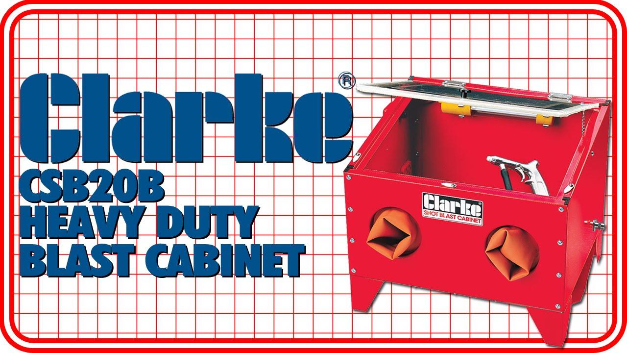 Clarke CSB20B Heavy Duty Blast Cabinet - YouTube