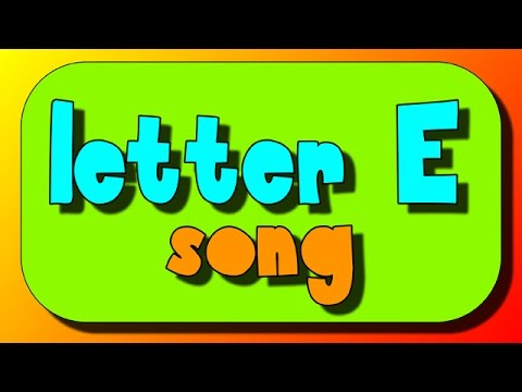 letter e song letter e phonics song alphabet song 22807
