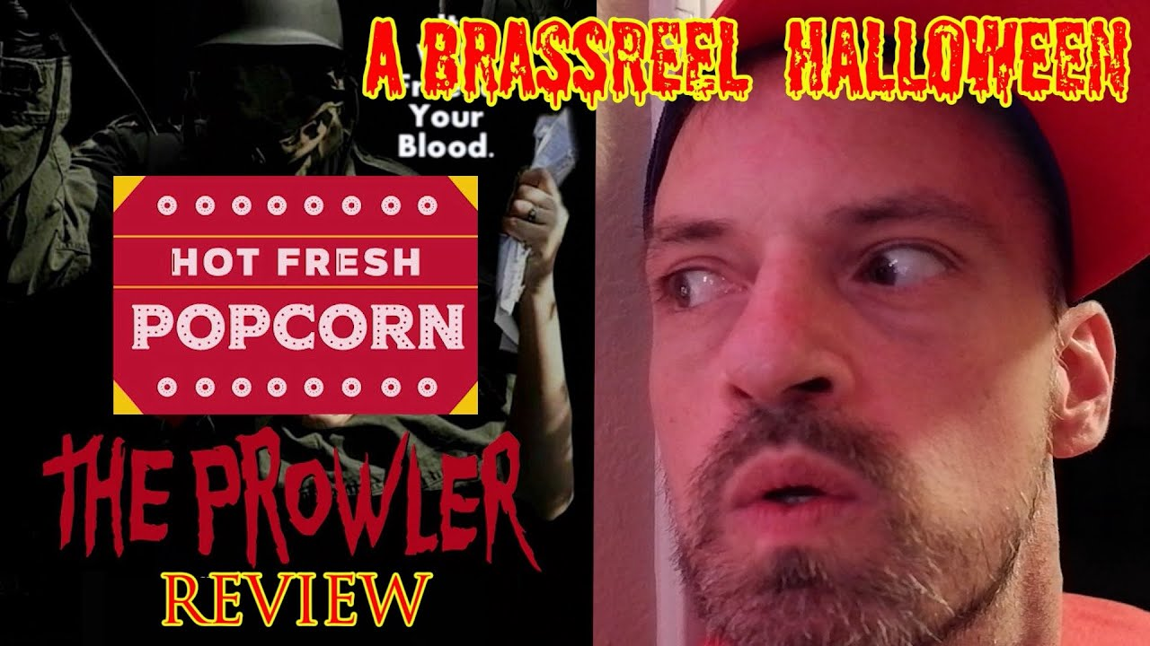 The Prowler - Movie Review and Impact - Hot Fresh Popcorn # 30 - A BrassReel Halloween