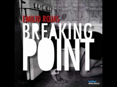 Emilio Rojas - Breaking Point [Prod. by J. Glaze]