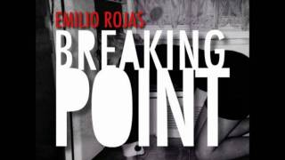 Emilio Rojas - Breaking Point [Prod. by J. Glaze]