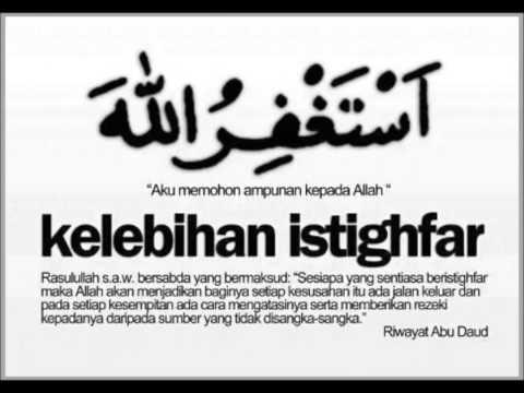 istighfar - aku memohon ampun kepada ALLAH