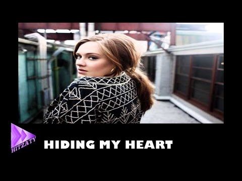 Adele : Hiding My Heart Arabic Subtitles مترجم عربي