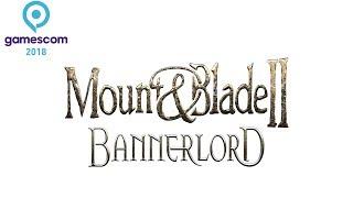 Mount & Blade II Bannerlord Oynayıp Gamescom'u Geziyoruz