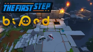 The First Step - Biped