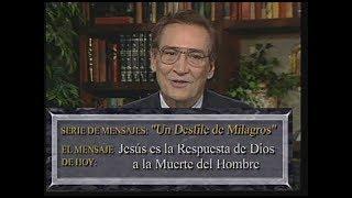 Jesús es la respuesta de Dios a la muerte del hombre - El Amor que Vale - Dr. Adrían Rogers