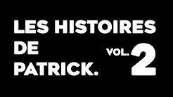 LES HISTOIRES DE PATRICK. vol.2 (THUG MOVE)