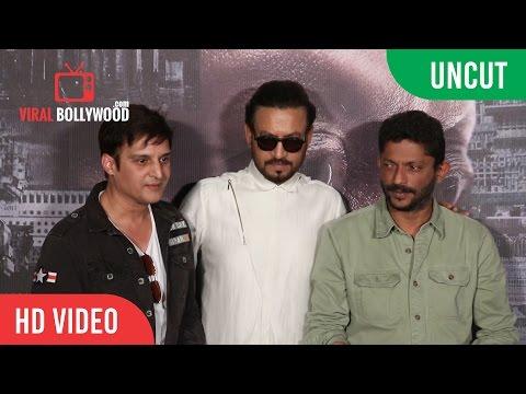 UNCUT - MADAARI Official Trailer Launch |...