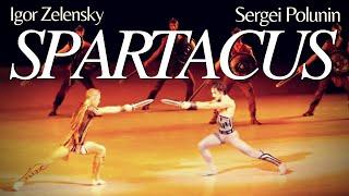 Sergei Polunin / Igor Zelensky // SPARTACUS (Complete Ballet Performance) 2014