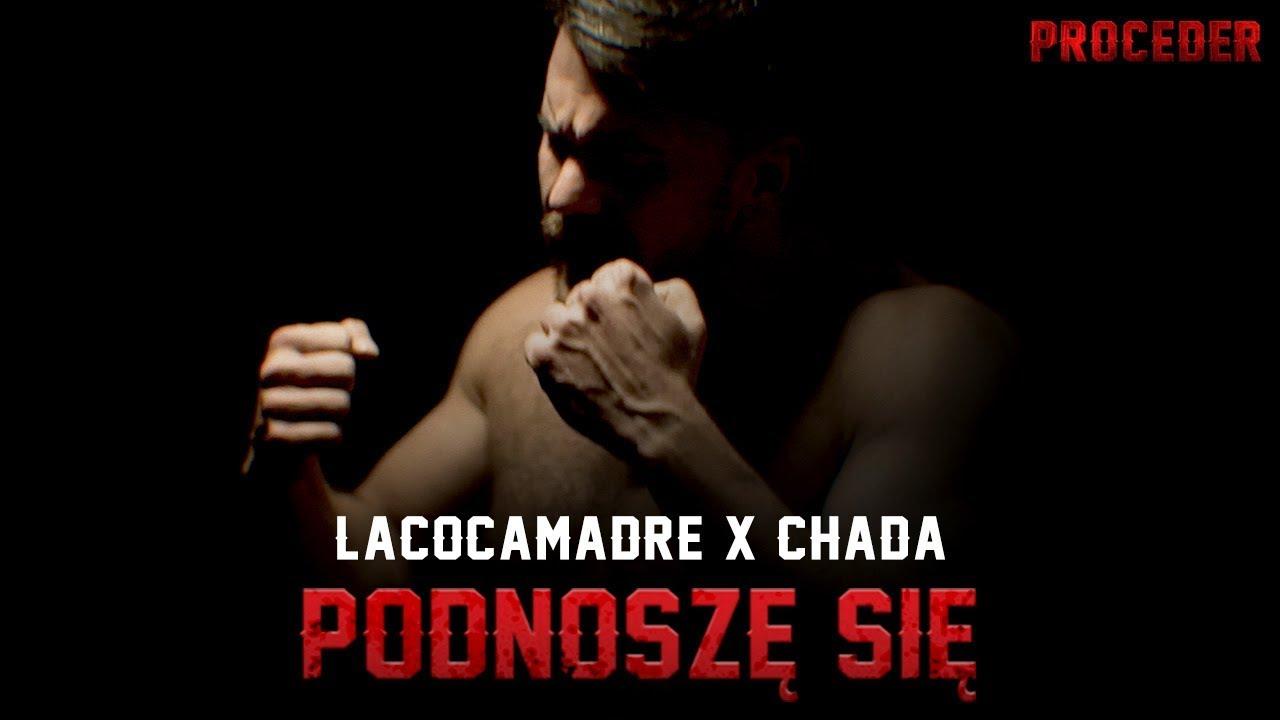 Lacocamadre x Chada - Podnoszę się