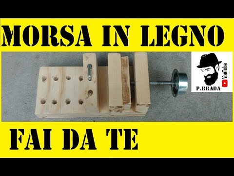 Morsa in legno fai da te by paolo brada diy youtube for Coprifornelli fai da te