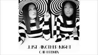 Icona Pop - Just Another Night [CaPa Remix]