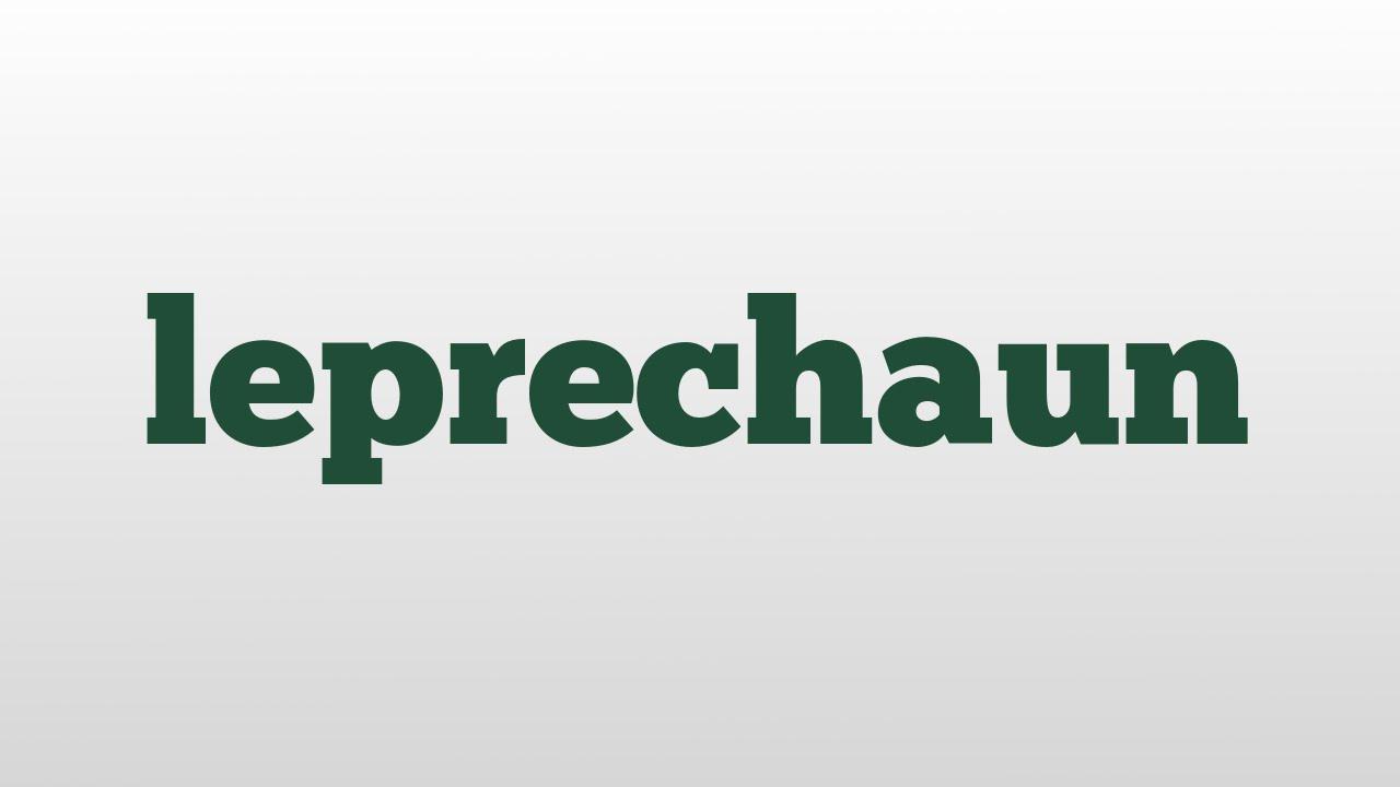 Uncategorized Leprechaun Meaning leprechaun meaning and pronunciation youtube pronunciation