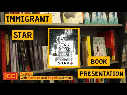 "Book Presentation: ""Immigrant Star"" at Modern Graphics in Berlin [CC] ENGLISH + [CC] DEUTSCH"