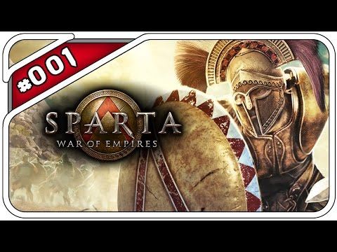 SPARTA: WAR OF EMPIRES #001 - THIS IS... - Let's Play Sparta: WOE - Dhalucard