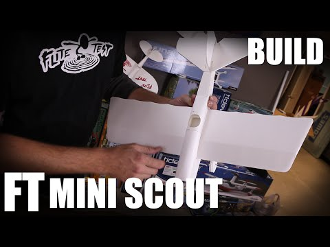 Flite Test | FT Mini Scout - BUILD (Mighty Minis)