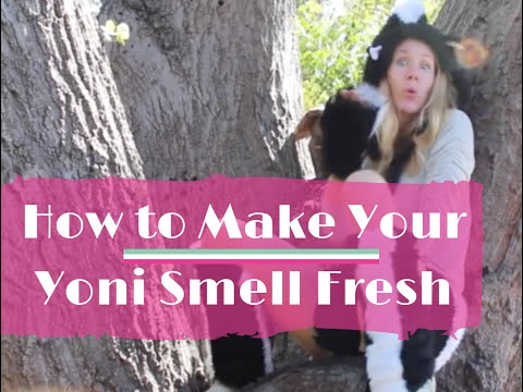 How to Make Your Vagina Smell Good: No More Skunky Punani!