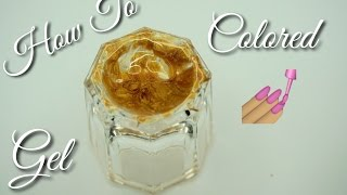 DIY 💅🏽How To Make Colored Gel 2016 | DivaDollFlawless