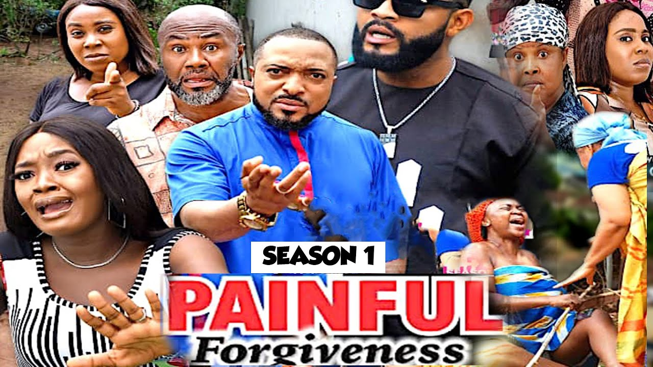 Download PAINFUL FORGIVENESS (SEASON 1) {NEW MOVIE} - 2021 LATEST NIGERIAN NOLLYWOOD MOVIES