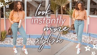 12 EASY STYLING TIPS TO LOOK INSTANTLY MORE STYLISH ♡