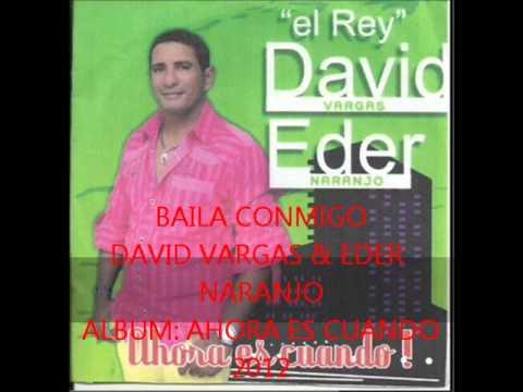 BAILA CONMIGO DAVID VARGAS & EDER NARANJO