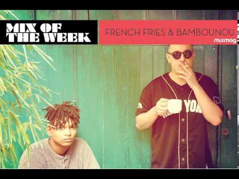 French Fries & Bambounou pummelling 60min DJ set