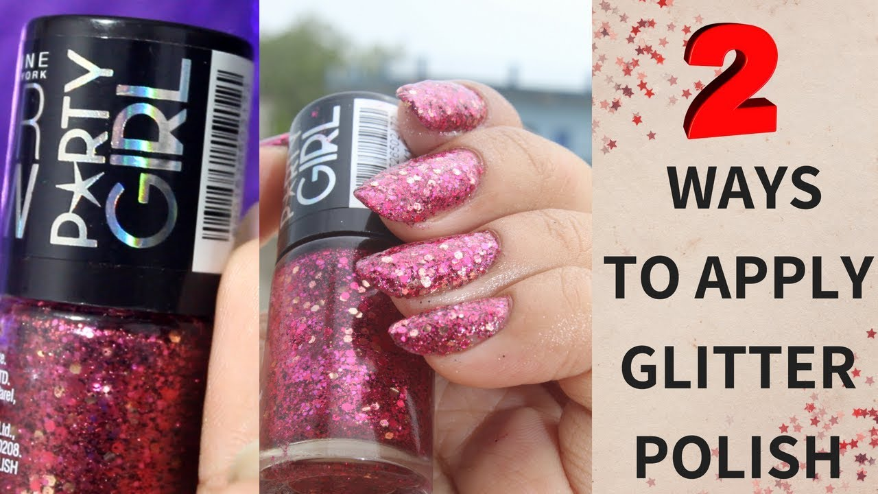 HOW TO APPLY GLITTER NAIL POLISH | Maybelline FIREWORKS - YouTube