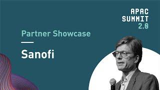 APAC Summit 2.0: Sanofi Partner Showcase