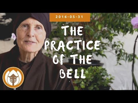 2016.05.31 The Miracle of Mindfulness Retreat - Sister Annabel Laity