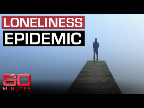 Loneliness epidemic as deadly as smoking | 60 Minutes Australia
