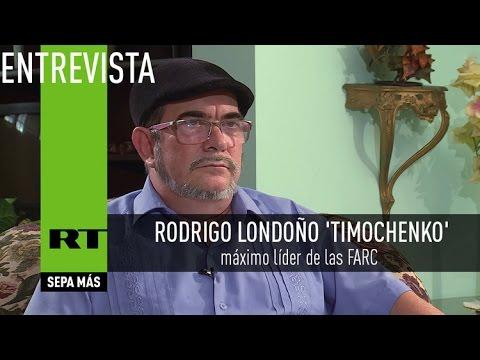 """Entrevista con 'Timochenko': """"Hoy el único plan de las FARC es la paz en Colombia"""""""