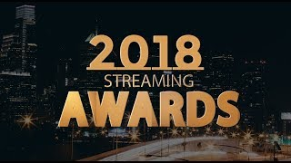 The 2018 Streaming Awards | Official Stream