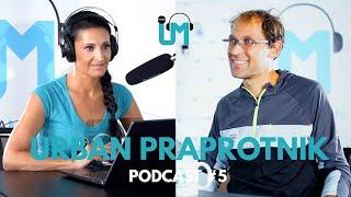 Uršula Majcen Podcast #5 - Urban Praprotnik *PODNAPISI*