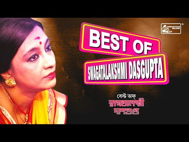 Best Of Swagatalakshmi Dasgupta    Popular Bengali Songs    Rabindrasangeet