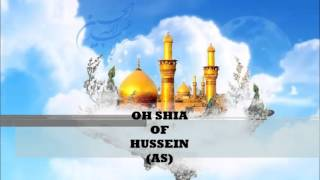 Oh Shia Of Hussein - Abathar Halawaji
